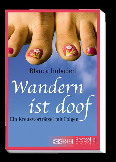 blanca-imboden_wandern-ist-doof_978-3-03763-305-2_1