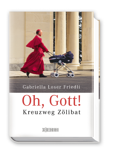 oh-gott_kreuzweg-zoelibat_978-3-03763-041-9