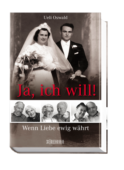 ueli-oswald_ja-ich-will_978-3-03763-040-2