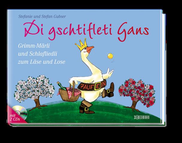Di-gschtifleti-Gans